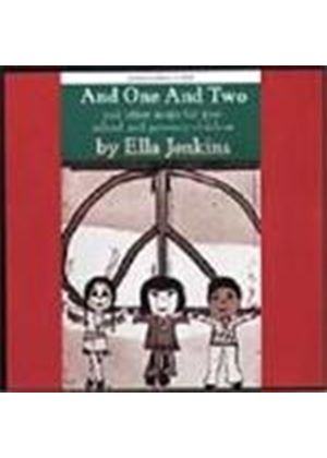 Ella Jenkins - And One And Two (& Other Songs For Pre School/Primary Children)