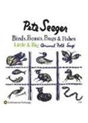 Pete Seeger - Birds Beasts Bugs And Fishes