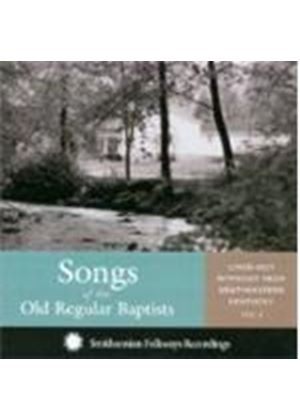 Old Regular Baptists - Lined-Out Hymnody From Southeastern Kentucky