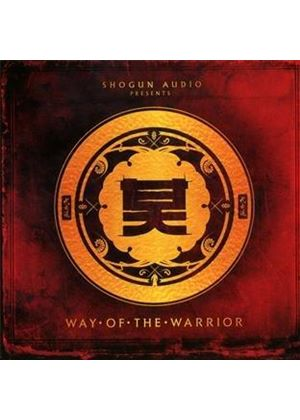 Various Artists - Way of the Warrior (Music CD)