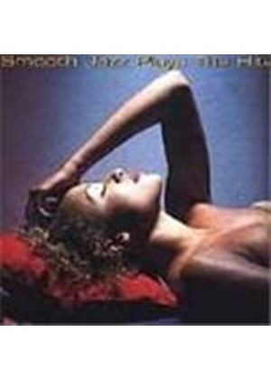 Various Artists - Smooth Jazz Plays The Hits