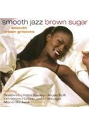 Various Artists - Smooth Jazz Brown Sugar