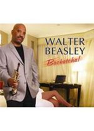Walter Beasley - Backatcha (Music CD)