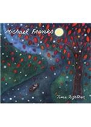 Michael Franks - Time Together (Music CD)