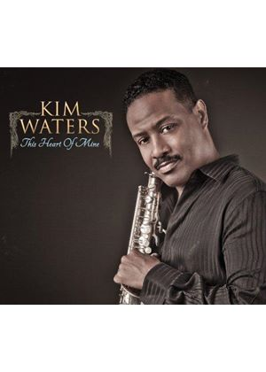 Kim Waters - This Heart of Mine (Music CD)