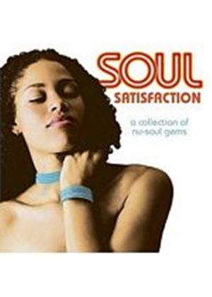 Various Artists - Soul Satisfaction: A Collection Of Nu-Soul Gems (Music CD)