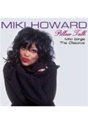 Miki Howard - Pillow Talk (Miki Howard Sings The Classics)