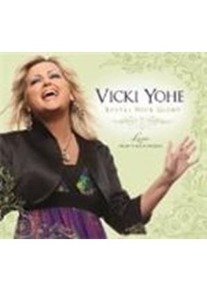 Vicki Yohe - Reveal Your Glory (Live From The Cathedral) (Music CD)