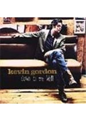 Kevin Gordon - Down To The Well
