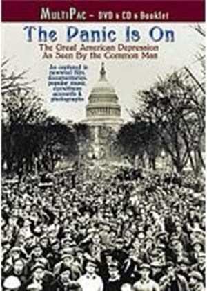 Panic Is On - The Great American Depression As Seen By The Common Man