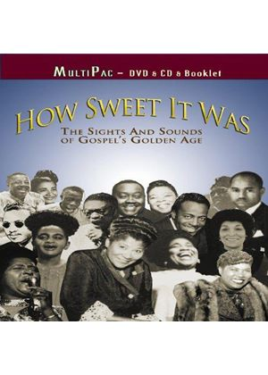 Various Artists - How Sweet It Was (The Sights And Sounds Of Gospel's Golden Age/+DVD)