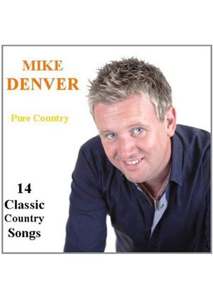 Mike Denver - Pure Country (Music CD)