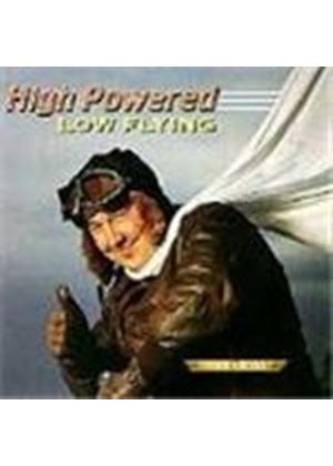 Mike Cross - High Powered, Low Flying