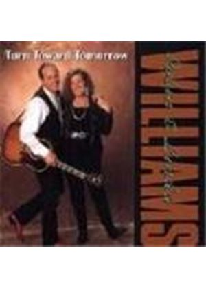 Robin & Linda Williams - Turn Toward Tomorrow