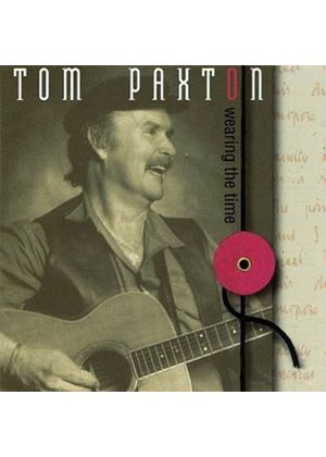 Tom Paxton - Wearing The Time