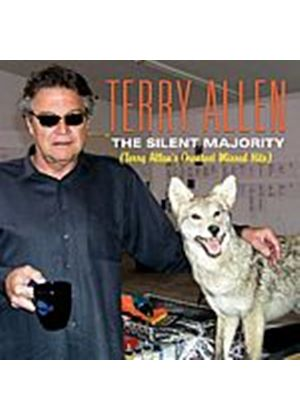 Terry Allen - The Silent Majority (Terry Allens Greatest Missed Hits) (Music CD)