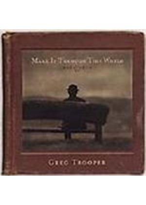 Greg Trooper - Make It Through This World