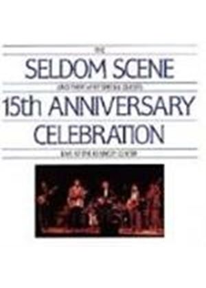 Seldom Scene (The) - 15th Anniversary Celebration Live