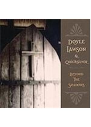 Doyle Lawson & Quicksilver - Beyond The Shadows