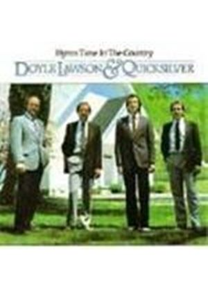 Doyle Lawson & Quicksilver - Hymn Time In The Country
