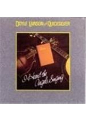 Doyle Lawson & Quicksilver - I Heard The Angels Singing