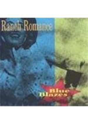 Ranch Romance - Blue Blazes