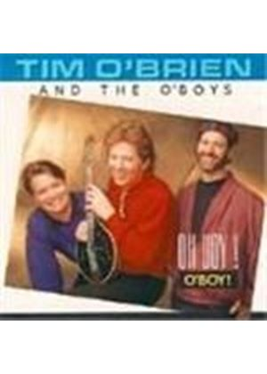 Tim O'Brien & The O'Boys - Oh Boy O'boy