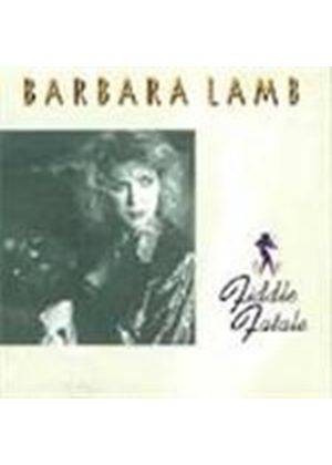 Barbara Lamb - Fiddle Fatale