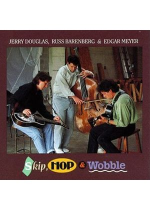 Jerry Douglas/Russ Barenberg - Skip Hop & Wobble (Music CD)