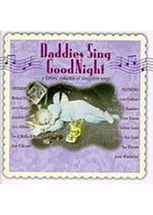 Various Artists - Daddies Sing Goodnight/Sleepytime Songs (Music CD)