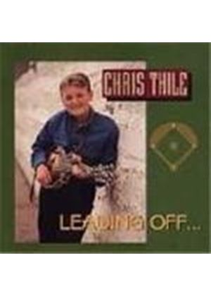 Chris Thile - Leading Off...