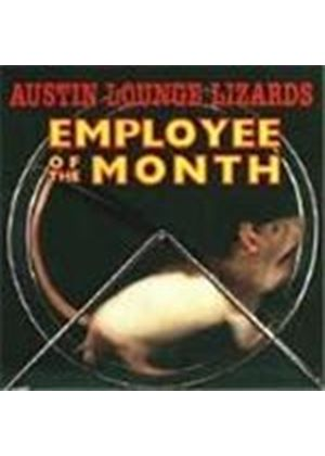 AUSTIN LOUNGE LIZARDS - Employee Of The Month