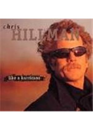 Chris Hillman - Like A Hurricane