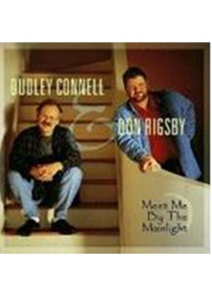 Dudley Connell & Don Rigsby - Meet Me By The Moonlight