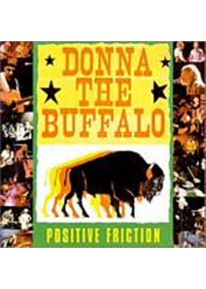 Donna The Buffalo - Positive Friction (Music CD)