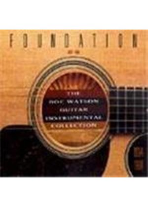 Doc Watson - Foundation (The Doc Watson Guitar Instrumental Collection 1964-1998)