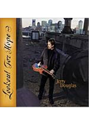 Jerry Douglas - Lookout For Hope (Music CD)