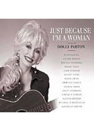 Various Artists - Just Because Im A Woman: Songs Of Dolly Parton (Music CD)