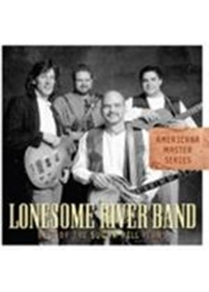 Lonesome River Band - BEST OF SUGAR HILL YEARS