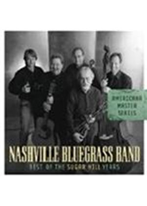 Nashville Bluegrass Band - BEST OF SUGAR HILL YEARS