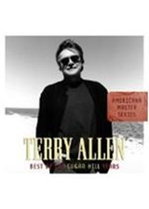 Terry Allen - Best Of The Sugar Hill Years (Music CD)