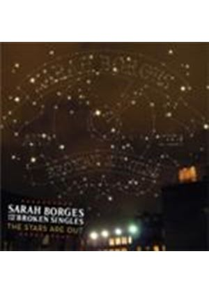 Sarah Borges & The Broken Singles - Stars Are Out, THe (Music CD)