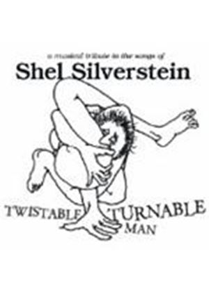 Various Artists - Twistable Turnable Man (A Tribute To Shel Silverstein) (Music CD)