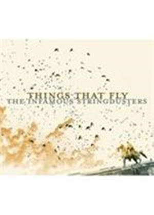 Infamous Stringdusters - Things That Fly (Music CD)