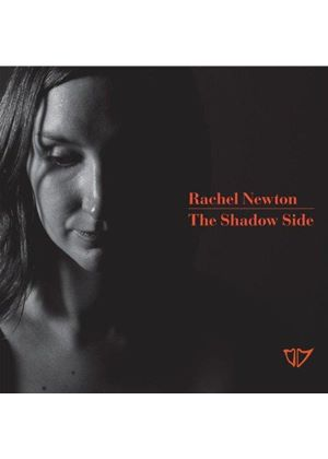 Rachel Newton - Shadow Side (Music CD)