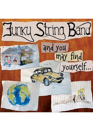 The Funky String Band - And You May Find Yourself