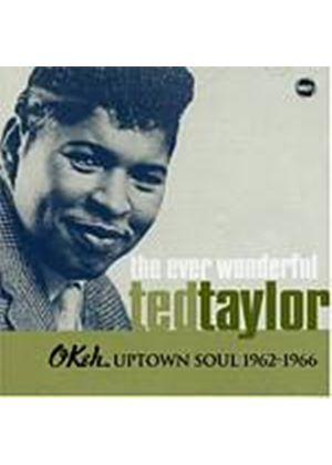 Ted Taylor - The Ever Wonderful - Okeh Uptown Soul 1962 - 1966 (Music CD)