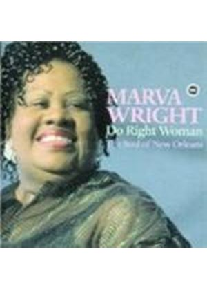 Marva Wright - Do Right Woman