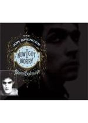 Jon Spencer Blues Explosion (The) - Now I Got Worry (Remastered & Expanded) (Music CD)