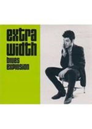 The Jon Spencer Blues Explosion - Extra Width/Mo' Width (Music CD)